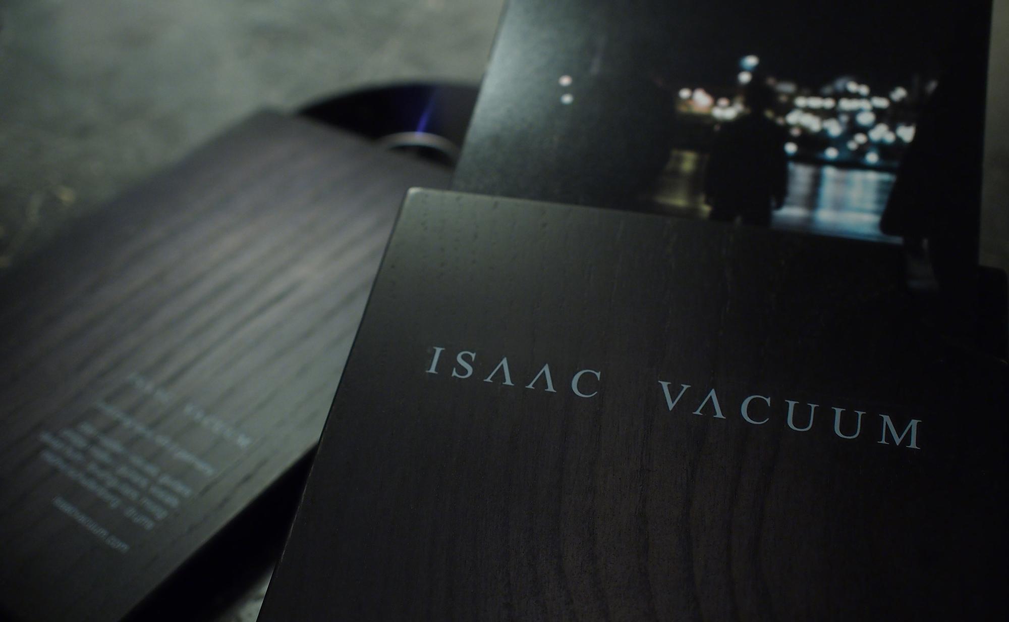 ISAAAC VACUUM